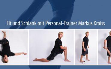 Fit und Schlank mit Personal-Trainer Markus Kroiss: Warum Stretching?