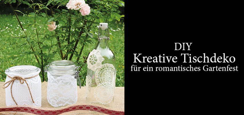 diy kreative tischdeko f r ein romantisches gartenfest impuls lifestyle. Black Bedroom Furniture Sets. Home Design Ideas